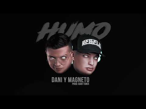 Dani y Magneto - Humo