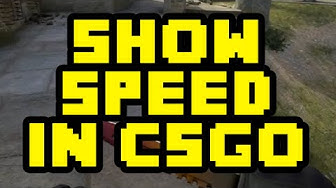 How To Show Your Speed in CS:GO - How To Show Your Velocity In CS:GO 2017