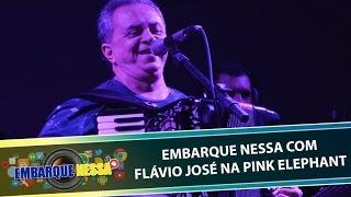 Gambar cover Embarque Nessa com Flávio José na Pink Elephant