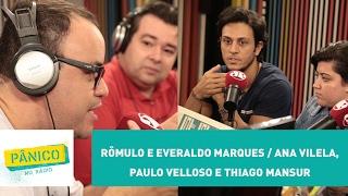 Baixar Rômulo Mendonça e Everaldo Marques / Ana Vilela, Paulo Velloso e Thiago Mansur - Pânico - 21/02/17