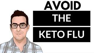 KETO FLU - Start Ketogenic Diet and AVOID the Keto Flu Completely!