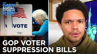 The GOP Is Actively Working to Restrict Voting in Key States | The Daily Social Distancing Show