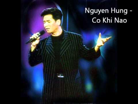 Nguyen Hung   Co Khi Nao