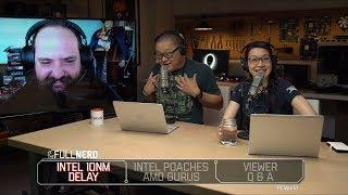 Intel 10nm delay, Intel poaches AMD gurus, and extensive Q&A | The Full Nerd Ep. 50