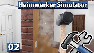 HEIMWERKER SIMULATOR 🛠 Die Mauer muss weg! ► #2 House Flipper Beta deutsch german
