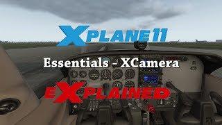 XPlane eXplained - Essentials - X-Camera