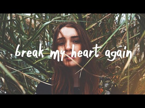 FINNEAS - Break My Heart Again (Lyric Video)