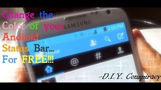Customize Your Android Status Bar For Free!!!  D.i.y. Conspiracy