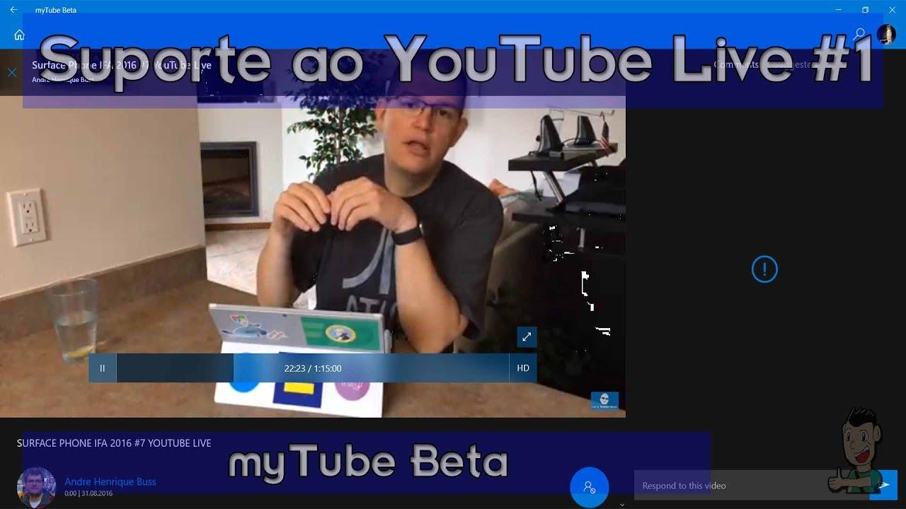 Janela de dicas #22: YouTube Live em apps do Windows 10 (myTube Beta