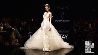 Usama Ishtay at Los Angeles Fashion Week Powered by Art Hearts Fashion LAFW SS/19