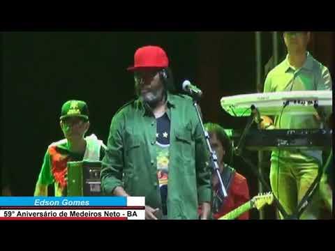 Edson Gomes  - Show Completo Aniversário de Medeiros Neto 59 Anos