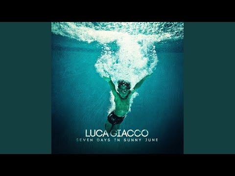 Luca Giacco - Seven Days in Sunny June mp3 baixar