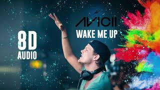 Avicii - Wake Me Up | 8D Audio [ Use Headphones 🎧 ] || Dawn of Music ||