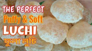 LUCHI Puri How to make Perfect round, puffy and soft LuchiPuri Assamese recipe by AK