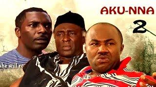 Aku Nna 2       - 2016 latest Nigerian Nollywood Igbo Movie