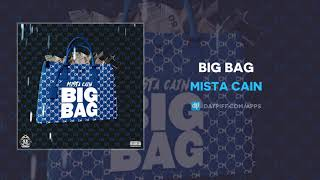 Mista Cain - Big Bag (AUDIO)