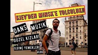 Kiev'den Dünya'nın En Güzel Kızlarının Yaşadığı Şehire Yolculuk! Minsk Vlog!