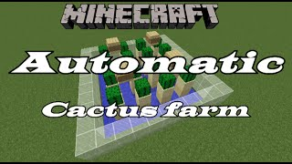 Minecraft 1.8: How to make a automatic cactus farm (easy)