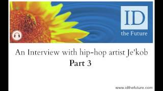 ID The Future - Interview with hip-hop artist Je