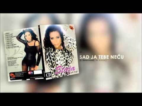 Stoja - Sad ja tebe necu - (Audio 2013)