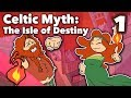 Celtic Myth - The Isle of Destiny - Extra Mythology - #1
