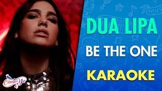 Dua Lipa - Be The One (Karaoke) I CantoYo Resimi