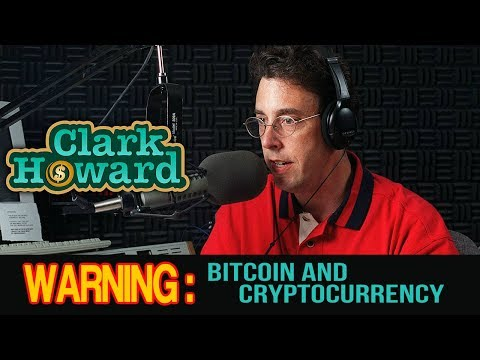 Clark Howard warning about Bitcoin and Cryptocurrencies