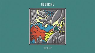 Nourishe - The Deep