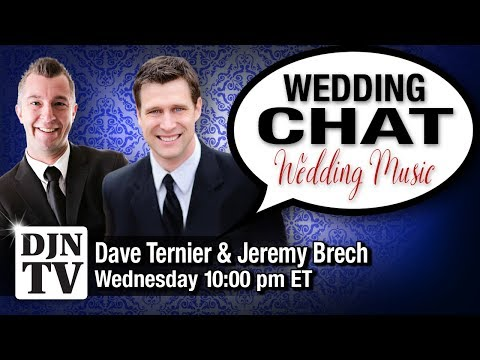 How We Pick The Music For Our Weddings Wedding Chat with Dave Ternier and Jeremy Brech | #DJNTV #27