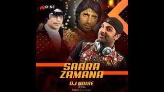 Saara zamana (remix) - DJ NOISE