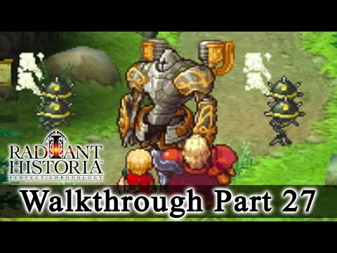 Radiant Historia: Perfect Chronology Walkthrough Part 27: Thaumachine Battle (HQ) No Commentary