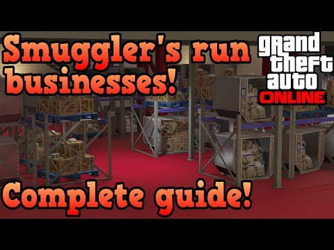 Smuggler's run business complete guide! - GTA Online