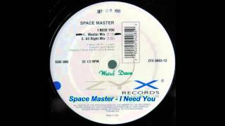 Space Master I Need You Digital Mix