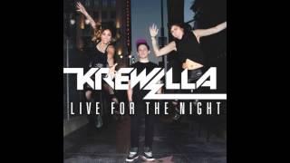 Krewella Live For The Night Lyrics