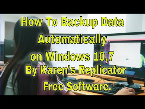 How To Backup Data Automatically On Windows By Karen's Replicator Free Software.