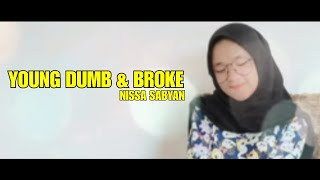 Download lagu YOUNG DUMBBROKE NISSA SABYAN COVER MP3