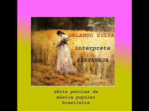 ORLANDO SILVA Canta SERTANEJA - W/Translation