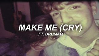 MAKE ME (CRY) ft. Labrinth by Noah Cyrus - Rebecca Black & Drumaq (Cover)