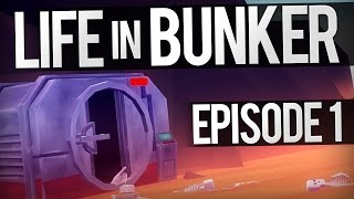 Life in Bunker - Ep 1 - BUNKER BUILDING SANDBOX | Life in Bunker Gameplay (Early Look)