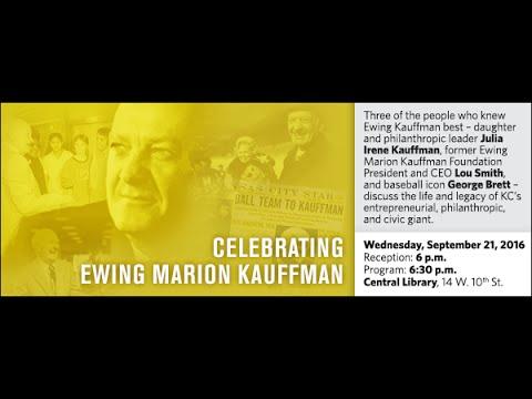 Celebrating Ewing Marion Kauffman - Julia Irene Kauffman, Lou Smith, George Brett