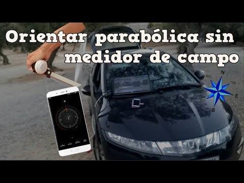 Orientar Antena Parabólica sin medidor de campo | Astra 19.2