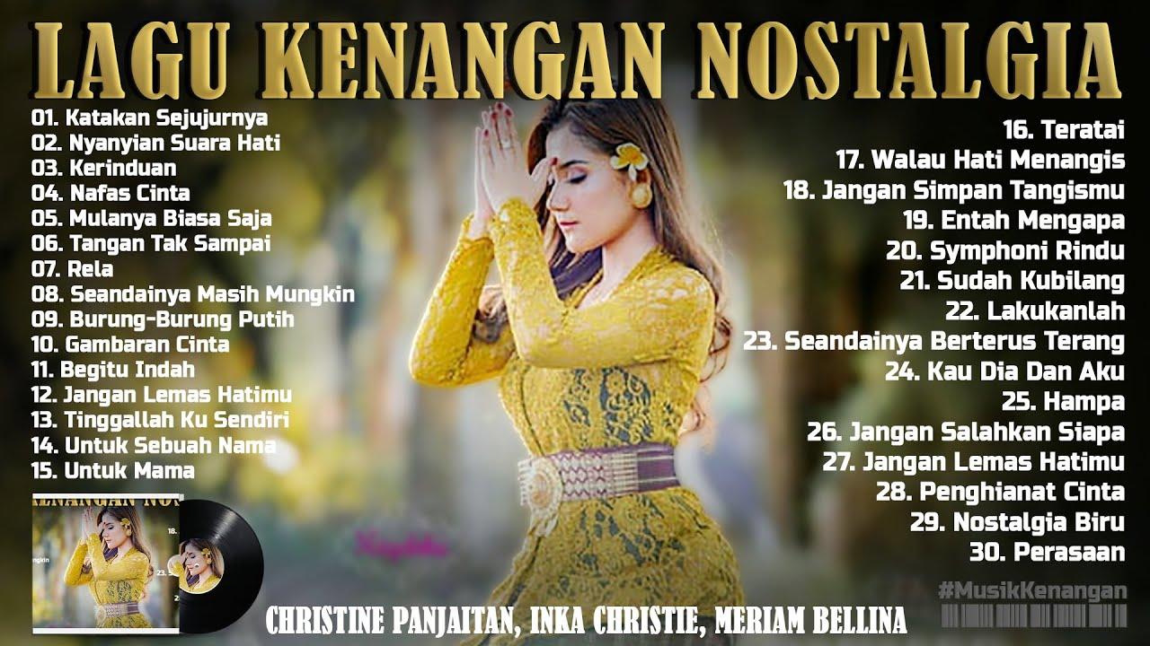 Download Lagu Lawas Nostalgia Legendaris - CHRISTINE PANJAITAN, INKA CHRISTIE, MERIAM BELLINA