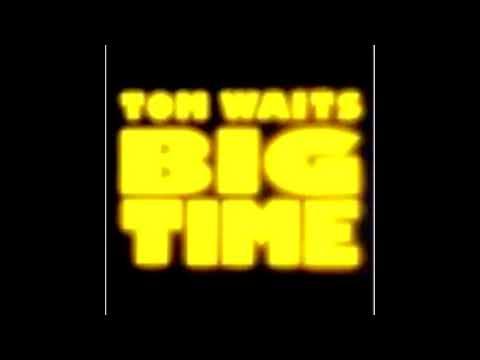 Tom Waits - Big Time (1988) FULL ALBUM