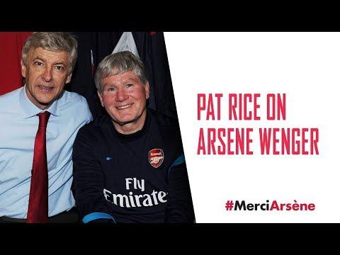 'We all love him' | Pat Rice on Arsene Wenger | #MerciArsene