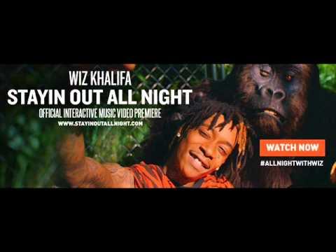 Wiz Khalifa - Stayin Out All Night {Mô kã}