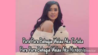 PURA PURA BAHAGIA - CITA CITATA ( Video Lyrics )  New Single Cita Citata