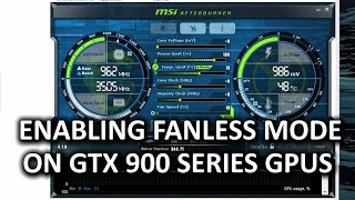 How To Enable Fanless Mode in GTX 900 Series Video Cards - Community-sourced Guide