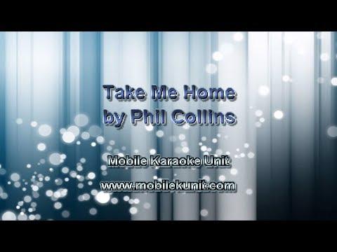 Phil Collins - Take Me Home [Karaoke]