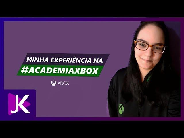 Minha participação na Academia Xbox