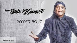 Download Lagu DIDI KEMPOT - PAMER BOJO (cendol dawet) - (lirik video) mp3